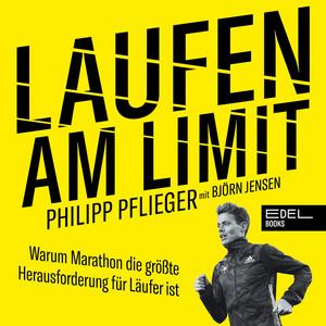 Laufen am Limit (Warum Marathon die größte Herausforderung für Läufer ist) Audiobook