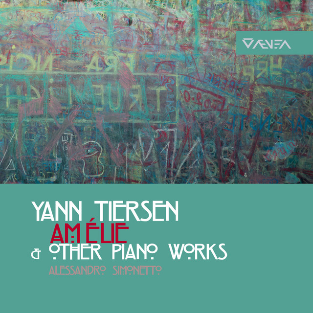Yann Tiersen: Amélie & Other Piano Works