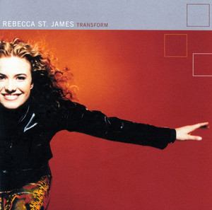 Rebecca St. James For The Love Of God - Transform Album Version cover