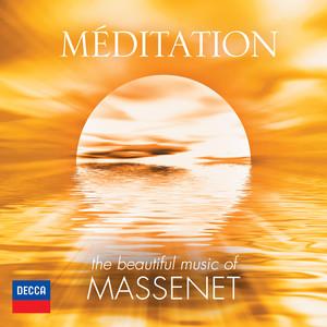 Méditation - The Beautiful Music Of Massenet album