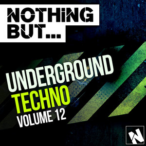 Nothing But... Underground Techno, Vol. 12 - Mario