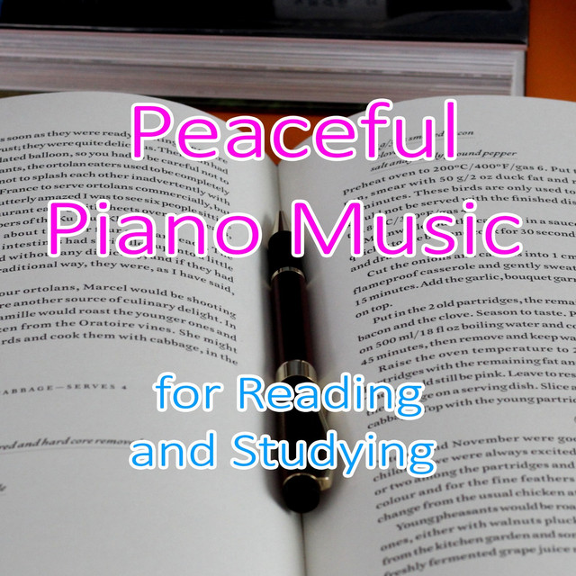 Peaceful Piano Music for Reading and Studying by Study Hard