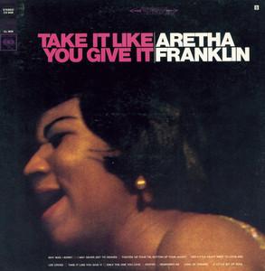 Take It Like You Give It album