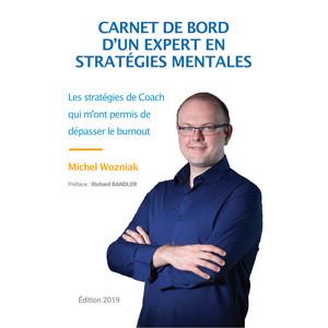 Carnet de bord d'un expert en stratégies mentales (Les stratégies de Coach qui m'ont permis de dépasser le burnout) Audiobook