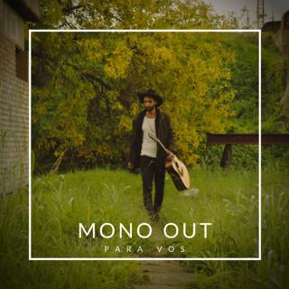 Mono Out