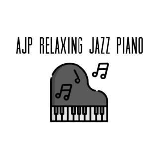 AJP Relaxing Jazz Piano