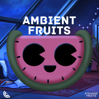 Ambient Fruits Music