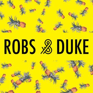 Robs & Duke