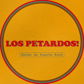 Los Petardos!