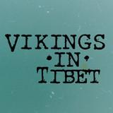 Vikings In Tibet