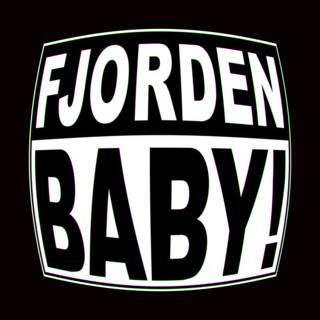 Fjorden Baby!