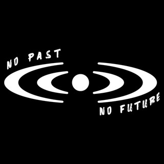 No Past No Future