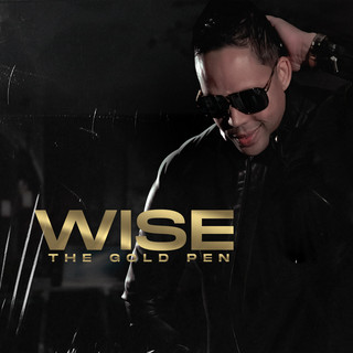 """Wise """"the Gold Pen"""""""