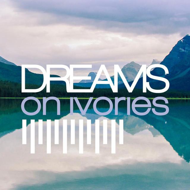 Dreams on Ivories