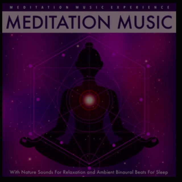 Meditation Music Experience