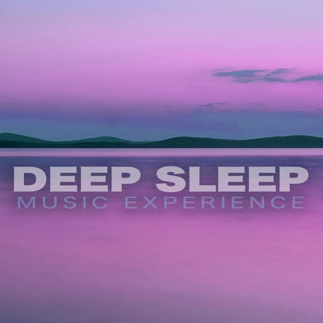 Deep Sleep Music Experience