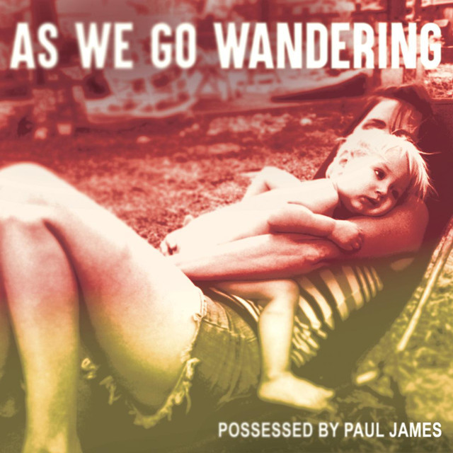 Possessed by Paul James