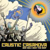Caustic Casanova