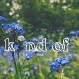 Kind Of