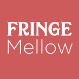Fringe Mellow