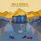 Mala Ruckus