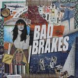 Bad Brakes
