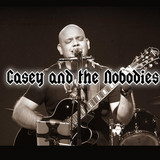 Casey and the Nobodies