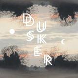 Dusker
