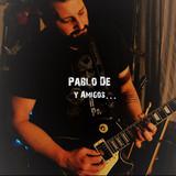 Pablo De y Amigos