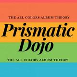 Prismatic Dojo
