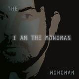 The monoman