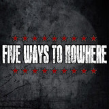 Five Ways to Nowhere