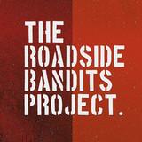 The Roadside Bandits Project