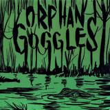 Orphan Goggles