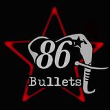 86 Bullets