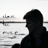 Chase the River