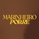 Marinheiro Porre