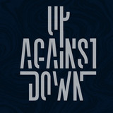 Up Against Down