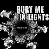 Bury Me in Lights