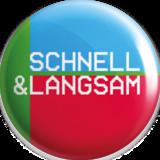 Schnell & Langsam