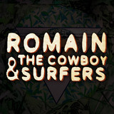Romain & the Cowboy Surfers