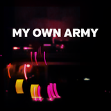 My Own Army