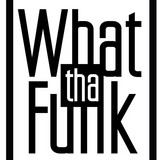 What Tha Funk