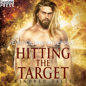 Hitting the Target - A Kindred Tales Novel (Unabridged)