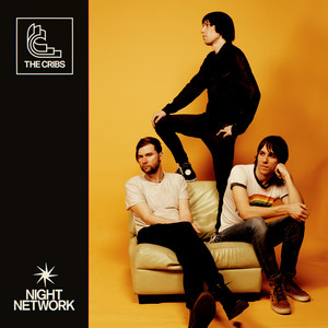 The Cribs  Night Network :Replay