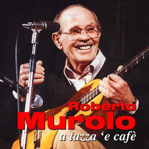 A tazza 'e cafè - Roberto Murolo