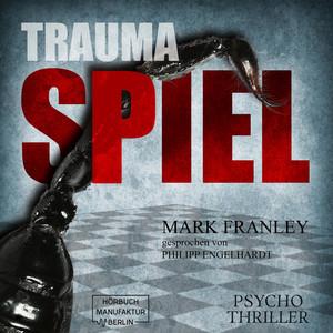 Traumaspiel - Lewis Schneider, Band 1 (ungekürzt) Audiobook