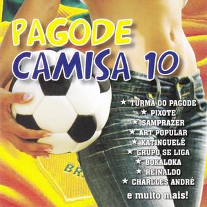 Pagode Camisa 10 album