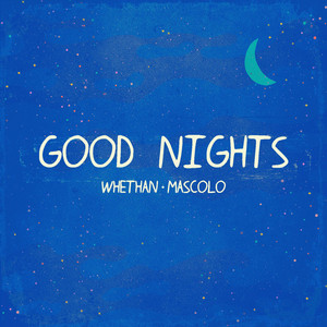 Good Nights (feat. Mascolo)