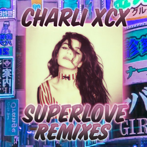 SuperLove (Remixes)